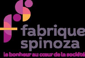 Fabrique Spinoza Le bonheur au coeur de la société