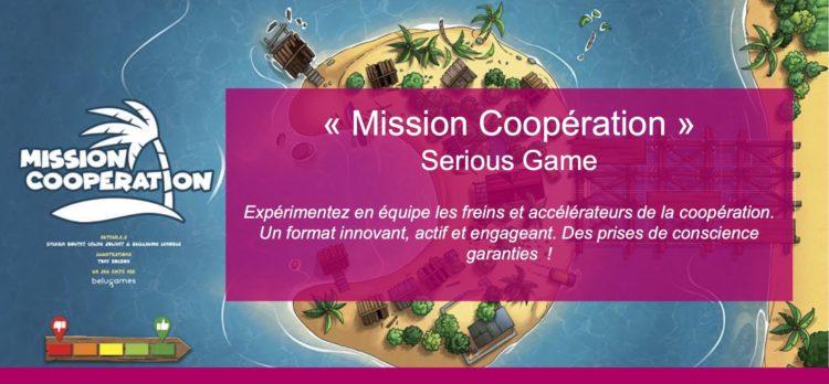 «Mission Coopération» –Découvrez notre nouveau Serious Game !
