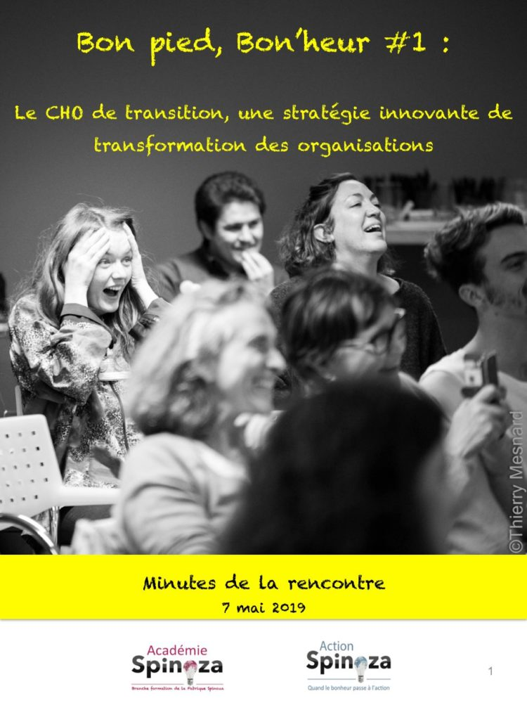Bon pied, Bon'heur #1 – Le Chief Happiness Officer de transition, une stratégie innovante de transformation des organisations
