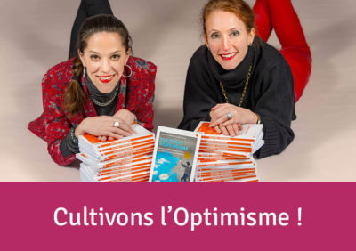 Cultivons l'optimisme !