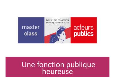 L'Académie Spinoza pour une Fonction Publique Heureuse – Masterclass
